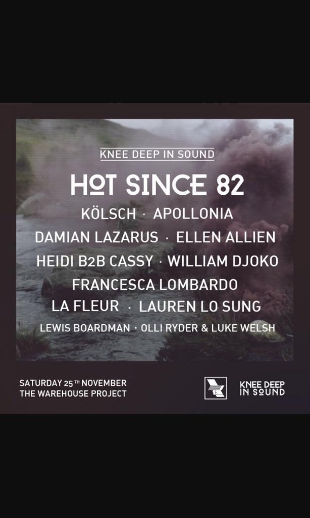 2 x Tickets for Hot Since 82 at Manchester Warehouse Project (Sold Out)