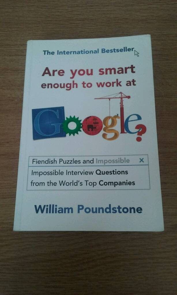 William Poundstone: Are You Smart Enough To Work At Google? Paperback (LOW PRICE)