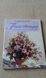 Creative Flowering Arranging- Cut and dried flowers for your home. - by Tamaris Ryan