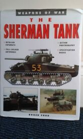 The Sherman Tank - Weapons of War series