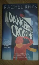 DANGEROUS CROSSING BY RACHEL RHYS; HARDBACK, NEW