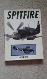 SPITFIRE: A complete Fighting History by Dr Alfred Price