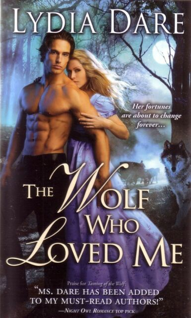 Lydia Dare  The Wolf Who Loved Me   Paranormal Romance  Pbk NEW
