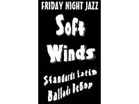 Soft Winds - Jazz Night At Ruskin House