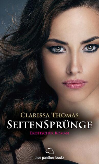SeitenSprünge | Erotischer Roman | Clarissa Thomas | blue panther books