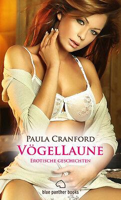 VögelLaune   16 Erotische Geschichten   Paula Cranford   blue panther books