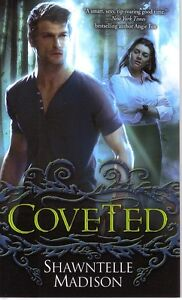 Shawntelle Madison   Coveted      Urban Fantasy     Paranormal   Pbk NEW