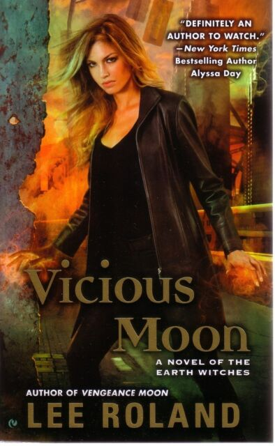 Lee Roland  Vicious Moon   A Novel of the Earth Witches  Urban Fantasy Pbk NEW
