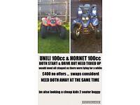 2x 100cc quad .... unili & hornet