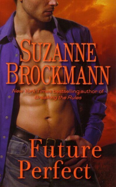 Suzanne Brockmann Future Perfect     Contemporary Romance   Pbk  NEW