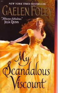 Gaelen Foley  My Scandalous Viscount    Historical Romance   Pbk NEW