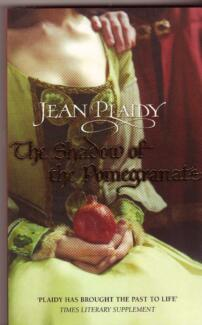 THE SHADOW OF THE POMEGRANATE Jean Plaidy ~ NEW SC