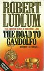 THE ROAD TO GANDOLFO - ROBERT LUDLUM (Engelse taal)