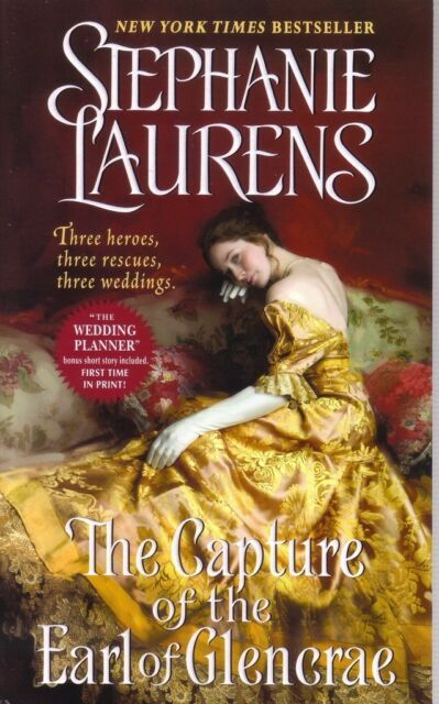 Stephanie Laurens The Capture Of The Earl Of Glencrae     Romance  Pbk  NEW