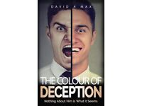 The Colour of Deception: A compelling thriller with a stunning twist, suspense throughout the novel.