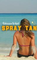 Spray tan 25$