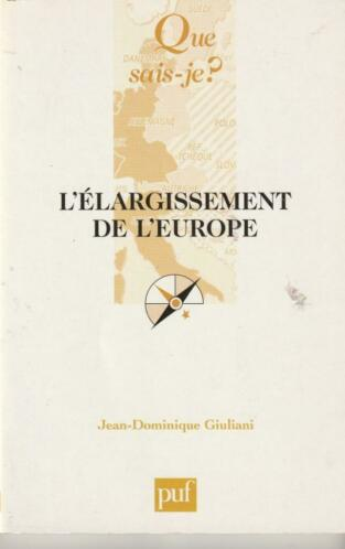 L' élargissement de l' Europe Jean-Dominique Giuliani
