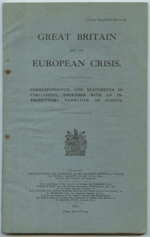 Great Britain and the European Crisis Parliament Statements British WWI Booklet