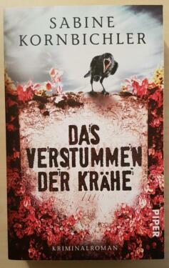 Das verstummen der Krähen - Sabine Kornbichler - Taschenbuch in Höchstädt a.d. Donau
