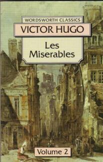 LES MISERABLES Volume 2 ~ Victor Hugo ~ SC 1994