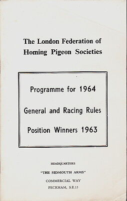 LONDON FEDERATION OF HOMING PIGEON SOCIETIES PROGRAMME FOR 1964 & 1963 WINNERS