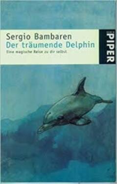 Sergio Bambaren Der Träumende Delphin