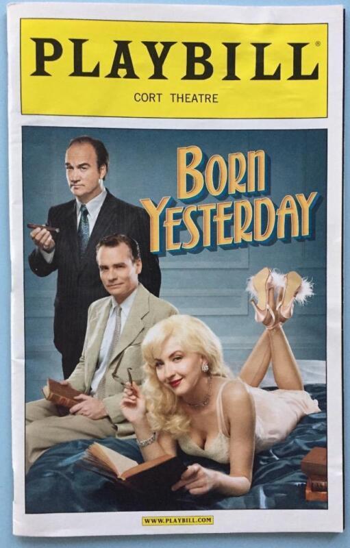 Playbill Born Yesterday Jim Belushi Robert Sean Leonard Nina Arianda OpeningNit