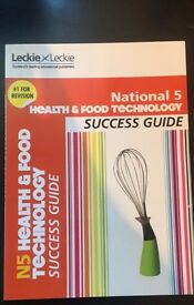 National 5 Health and Food Technology Success Guide