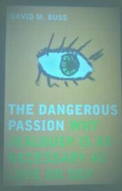 The Dangerous Passion by BUSS DAVID M.