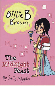 Billie B Brown - The Midnight Feast by Sally Rippin - NEW