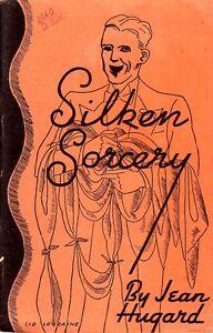 SILKEN-SORCERY-Magic-by-Jean-Hugard-1937-Tannen-Pub-VERY-GOOD