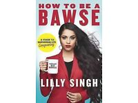 Lilly Singh, HOW TO BE A BAWSE. Superwoman. New book.