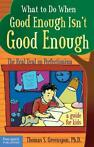 9781575422343 What to Do When Good Isn't Good Enough: The