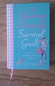 Book The Yummy Mummys Survival Guide By Liz Fraser Hardback As New Condition