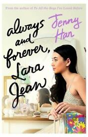 Always and Forever, Lara Jean (To All the Boys Trilogy 3) by Jenny Han