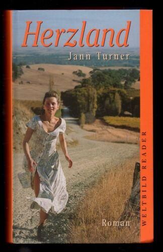 Herzland – Jann Turner  Roman mit Inhaltsangabe