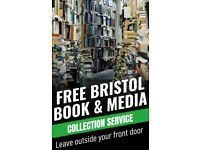 FREE BRISTOL BOOK & MEDIA COLLECTION SERVICE