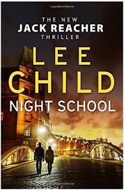 "Lee Child ""Night School"" (Hardback) BRAND NEW!"