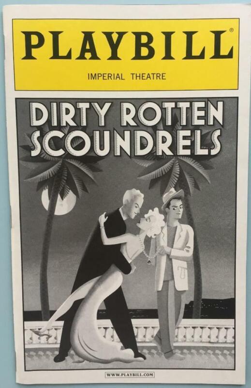Playbill Dirty Rotten Scoundrels  John Lithgow Norbert Leo Butz Sheri Rene Scott