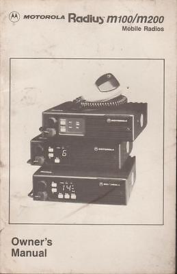 Motorola Radius M100 / M200 Mobile Radios Owner Manual 1988 . Buy it now for 7.99