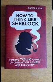 How To Think Like Sherlock Holmes, Daniel Smith