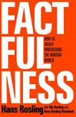 NEW_Factfulness: How to Really Understand the Modern World by Rosling HaRdcOvEr.