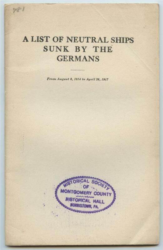 List of Neutral Ships Sunk by Germans 1914 to 1917 British WWI Booklet #1