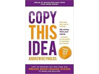 FREE Book Copy This Idea: Kick-start Your Way to Making Big Money from Your Laptop at Home