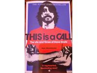 Dave Grohls book. This is a call. Unwanted gift.
