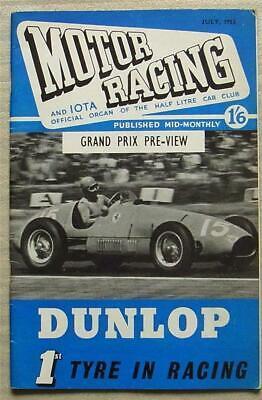 MOTOR RACING & IOTA Journal Car Magazine July 1953 Half Litre Club