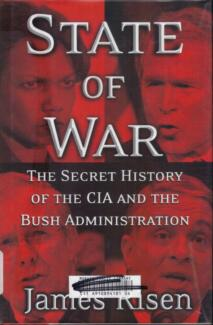 STATE OF WAR-SECRET HISTORY OF THE CIA & THE BUSH ADMINISTRATION Hughesdale Monash Area Preview