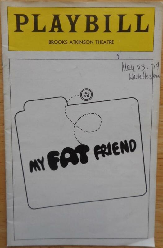 Playbill My Fat Friend Lynn Redgrave John Lithgow George Rose 1974 Date on Cover