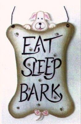 Wood Country Primitive Rustic Puppy Dogs Eat Sleep Bark Dog Sign 4 5X8 5 In