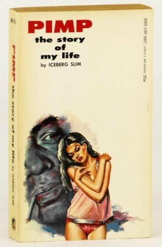 PIMP:The Story Of My Life by Iceberg Slim (Like New, 1967, 1st,Unread)